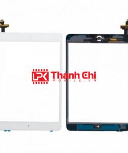 Apple Ipad Mini 1 / A1432 / A1454 / A1455 / Ipad Mini 2 / A1489 / A1490 / A1491 - Cảm Ứng Zin New Apple,Kèm Cáp Phím Home, Màu Đen, Chân Connect, Mạch Đồng - LPK Thành Chi Mobile