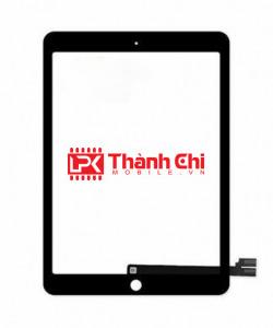 Apple Ipad Pro 9.7 Inch A1673 / A1674 / A1675 - Cảm Ứng Zin Original, Màu Đen, Chân Connect, Ép Kính - LPK Thành Chi Mobile