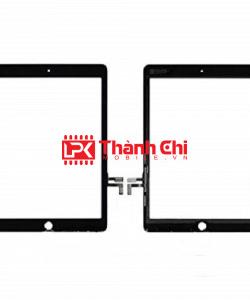 Apple Ipad Gen 5 9.7 Inch 2017 / 5th Generation / A1822 / A1823 - Cảm Ứng Zin Original, Màu Đen, Chân Connect, Ép Kính - LPK Thành Chi Mobile