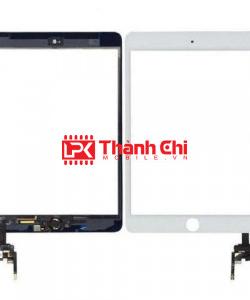 Apple Ipad Mini 3 2014 / A1560 / A1599 / A1600 - Cảm Ứng Zin Original, Kèm Cáp Phím Home, Màu Trắng, Chân Connect, Mạch Chì Sáng - LPK Thành Chi Mobile