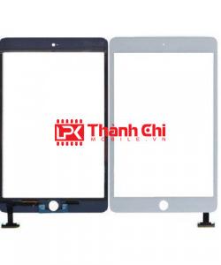Apple Ipad Mini 3 2014 / A1560 / A1599 / A1600 - Cảm Ứng Zin Original, Màu Trắng, Chân Hàn - LPK Thành Chi Mobile