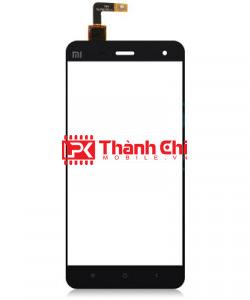 Xiaomi Mi 4 - Cảm Ứng Zin Original, Màu Đen, Chân Connect - LPK Thành Chi Mobile