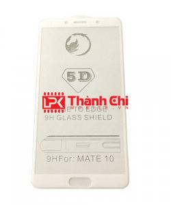 Huawei Mate 10 - Dán Cường Lực 5D Full Viền, Màu Trắng - LPK Thành Chi Mobile