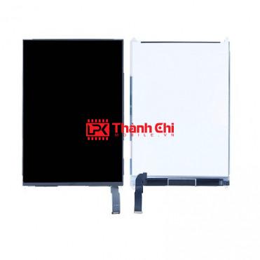 Apple Ipad Mini 1 / A1455 - Màn Hình LCD Loại Tốt Nhất, Chân Connect - LPK Thành Chi Mobile