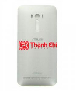 Asus Zenfone Selfie ZD551KL 2015 / Z00UD / ZD550KL - Nắp Lưng Ráp Máy, Màu Trắng - LPK Thành Chi Mobile