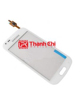 Samsung S7560 / S7562 / S7562i / Galaxy Trend / Trend Plus - Cảm Ứng Zin Original, Màu Trắng, Chân Connect - LPK Thành Chi Mobile